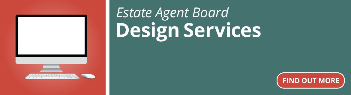 Estate Agent Board Design Services